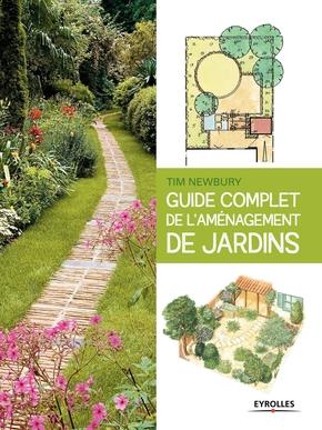 T.Newbury- Guide complet de l'aménagement de jardins