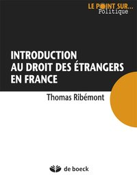 Introduction au droit des étrangers en France