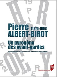Pierre Albert-Birot (1876-1967)