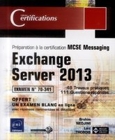 Exchange Server 2013 - Préparation à la certification MCSE Messaging
