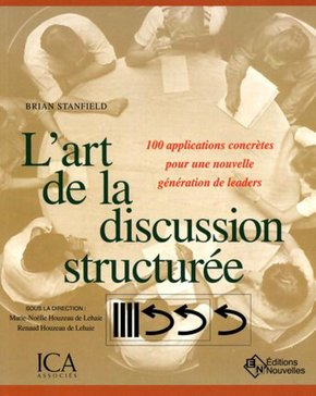 L'art de la discussion structurée