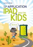 L.Lafarge - Créer une application iPad pour les kids
