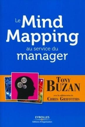 T.Buzan, C.Griffiths- Le mind mapping au service du manager