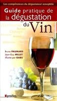 B.Paumard, J.-G.Millet, Gabs - Guide prat.degustation vin