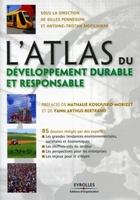 Gilles Pennequin, Antoine-Tristan Mocilnikar - L'atlas du développement durable et responsable