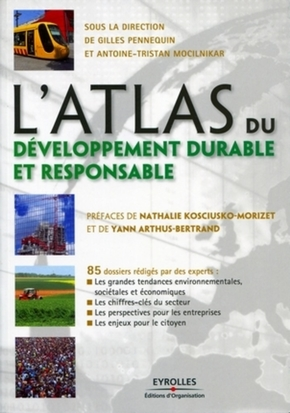 Gilles Pennequin, Antoine-Tristan Mocilnikar- L'atlas du développement durable et responsable