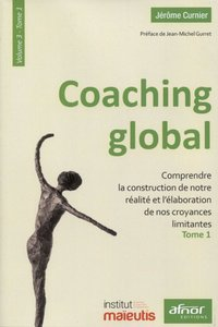 Coaching global - Volume 3 - Tome 1