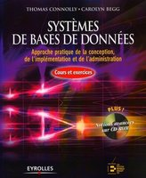 Thomas Connolly, Carolyn Begg - Systèmes de base de données