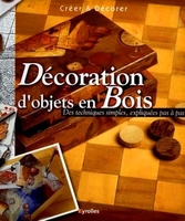 L.Capdevila I Bufi - Décoration d'objets en bois des techniques simples expliquées pas à pas