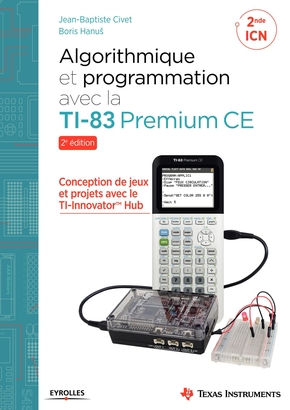 J.-B.Civet, B.Hanuš- Algorithmique et programmation avec la TI-83 Premium CE