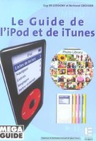 Le guide de l'iPod et de iTunes