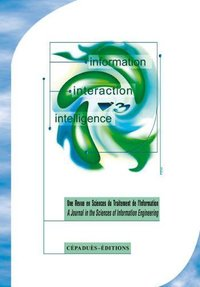 Revue I3 – Information Interaction Intelligence – Volume 5, n°2, 2005