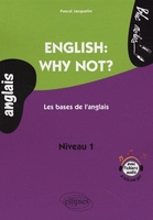 English: why not? - Les bases de l'anglais