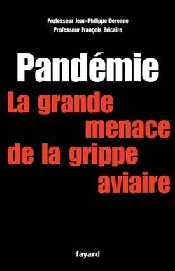 Pandémie la grande menace