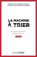 O.Galland, S.Carcillo, P.Cahuc, A.Zylberberg - La machine à trier
