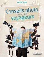 Aurélie Amiot - Conseils photo pour les voyageurs