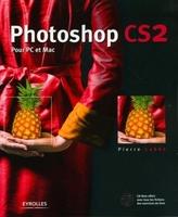P.Labbe - Photoshop cs2 pour pc et mac. avec cd-rom