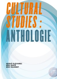 Cultural studies : anthologie