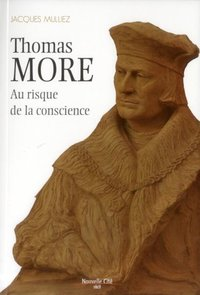 Thomas more au risque de la conscience