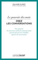 Guillaume Villemot - Le pouvoir des mots - Osez les conversations