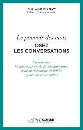 Guillaume Villemot- Le pouvoir des mots - Osez les conversations