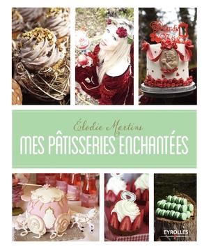E.Martins- Mes pâtisseries enchantées