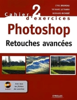 Cahier n° 2 d'exercices Photoshop