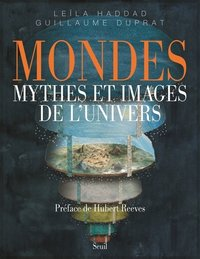 Mondes - Mythes et images de l'univers