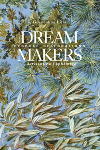 Dream makers : bespoke celebrations