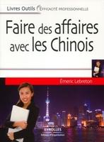 Emeric LEBRETON - Faire des affaires avec les Chinois