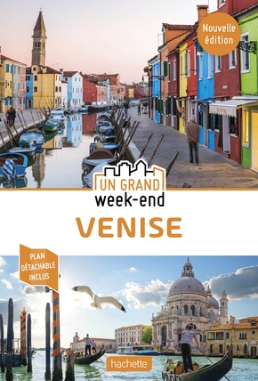 Guide un grand week-end venise