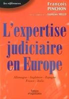F.Pinchon - L'expertise judiciaire en europe études des systèmes allemand, anglais, espagnol, français et italien en matière de procédure civile