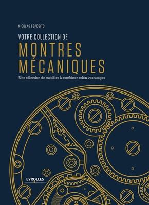 N.Esposito- Votre collection de montres mécaniques