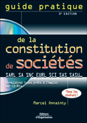 Guide pratique de la constitution de societe