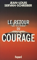 Le retour du courage