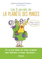 C.Roumanoff-Lefaivre - Les 5 secrets de la planète des minces