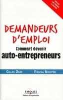 G.Daïd, P.Nguyên - Demandeurs d'emploi, comment devenir auto-entrepreneurs