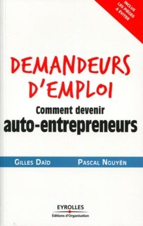 G.Daïd, P.Nguyên- Demandeurs d'emploi, comment devenir auto-entrepreneurs