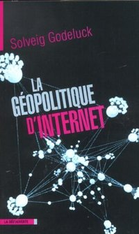 La géopolitique d'Internet