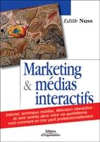Edith Nuss - Le marketing des medias interactifs