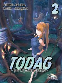 Todag - tales of demons and gods - Tome 2