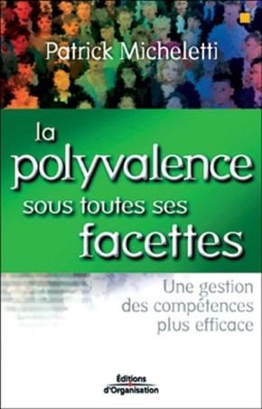 Patrick Micheletti- La polyvalence sous toutes ses facettes