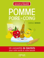 Carole Minker - Pomme, poire, coing