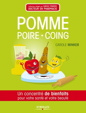 Carole Minker- Pomme, poire, coing