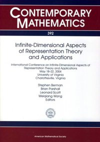 Infinite-Dimensional Aspects of Representation Theory and Applications