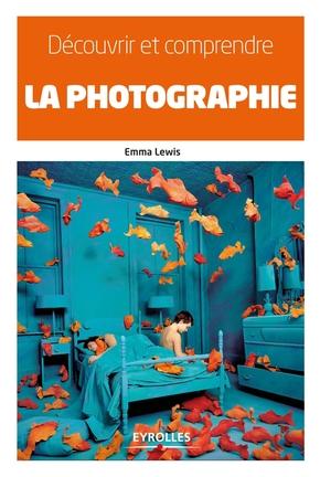 E.Lewis- Découvrir et comprendre la photographie