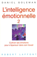 L'intelligence émotionnelle - Tome 2