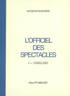 L'officiel des spectacles (i-thrillers)