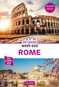 Guide un grand week-end rome