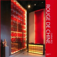 Rouge de Chine - China Red